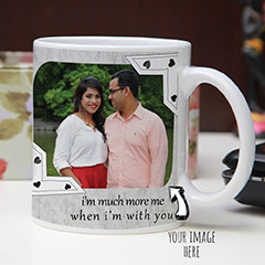Personalize When I am With You Mug
