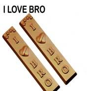 I Love Bro Chocolates